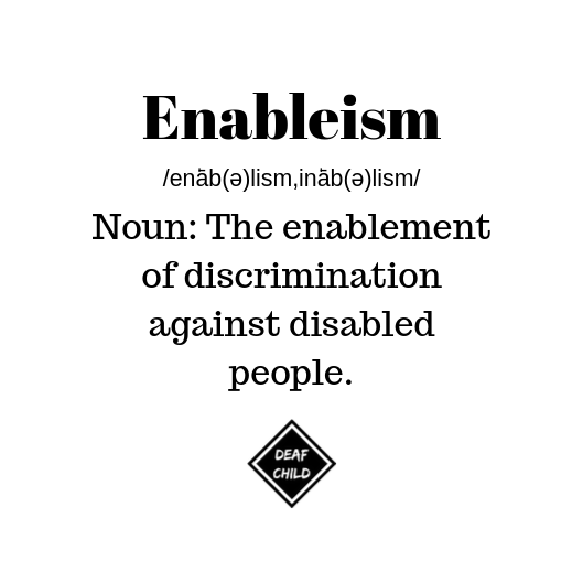 enableism, deaf child, new orleans hearing loss blog