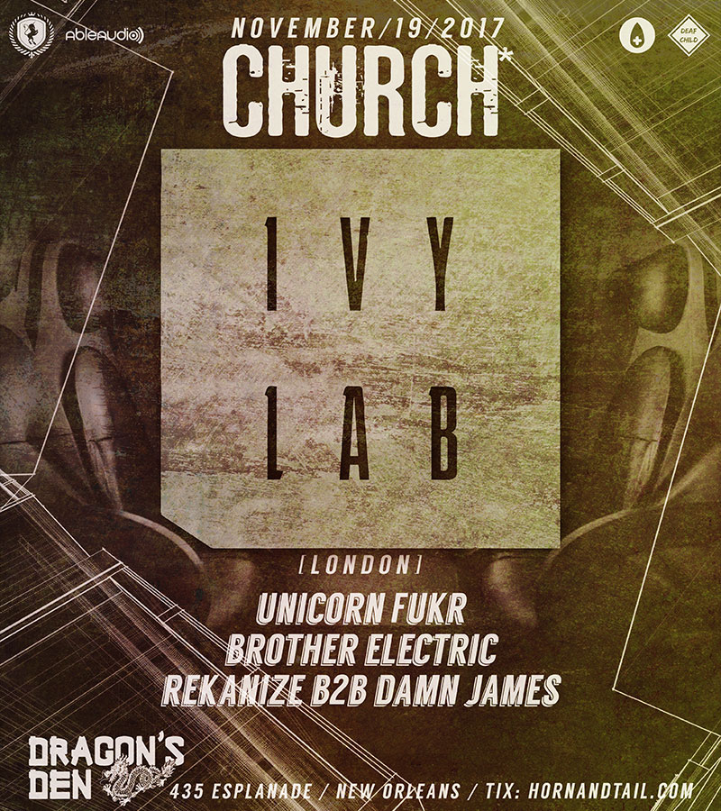 Ivy Lab Bass Church* Nola 2017
