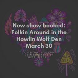 Folkin Around Howlin Wolf Den Nola 2018