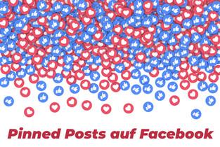 Pinned Posts auf Facebook - so vermarkte ich mein Unternehmen richtig