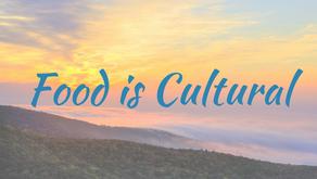 Food is Cultural