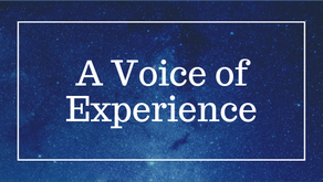 A Voice of Experience