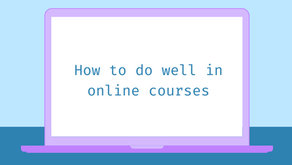 How to do well in online courses
