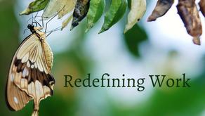 Redefining Work
