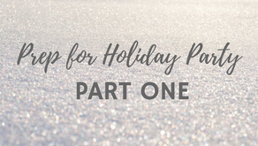 Prep for Holiday Party Part 1 (BC#13)