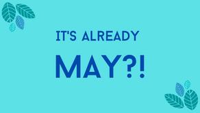 It's already May?!