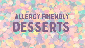 Allergy Friendly Desserts
