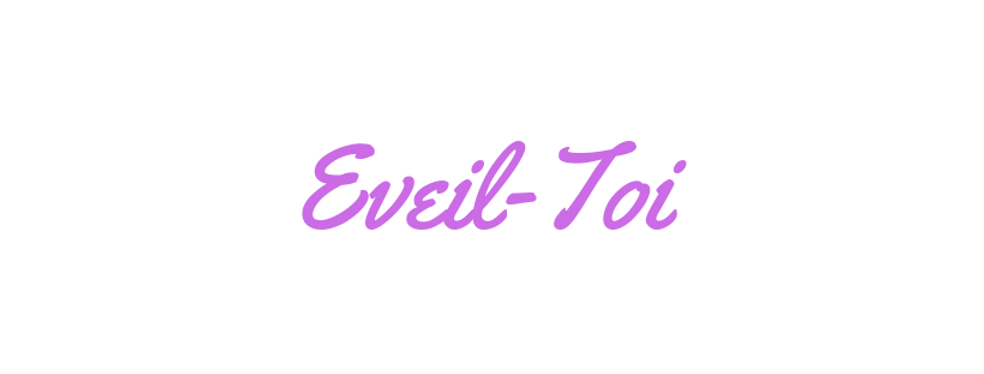 Eveil-Toi.png