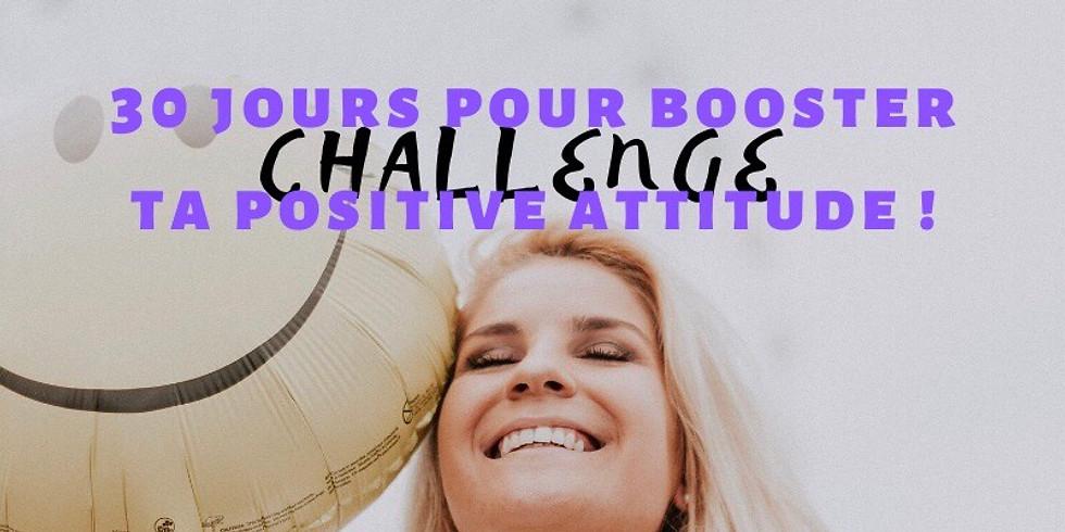 Challenge : 30 jours pour booster ta positive attitude !