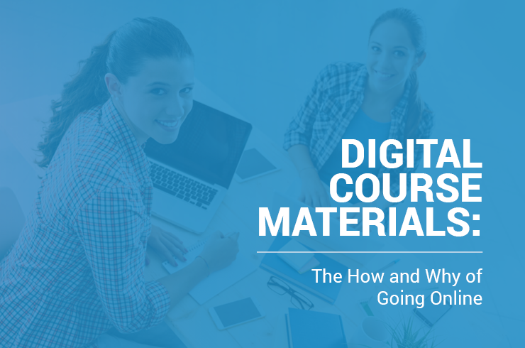 There are numerous benefits to choosing digital course materials over traditional textbooks.