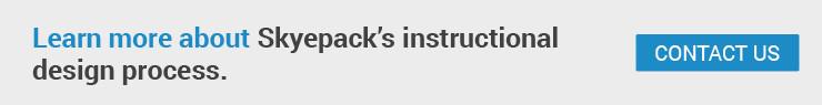 Skyepack's team understands the latest instructional design trends.