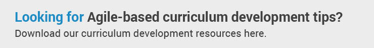 Download this resource for Agile-based curriculum development tips.