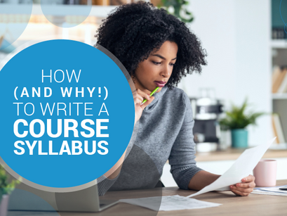 How (And Why!) to Write a Course Syllabus