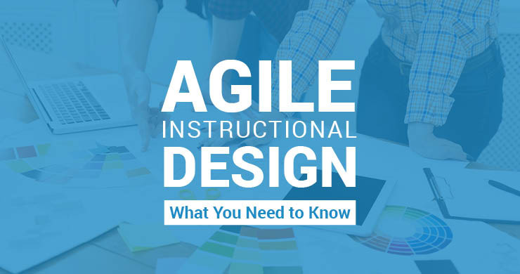 Explore our comprehensive guide to Agile Instructional Design.