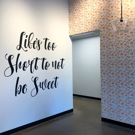 TOO SWEET CAKES- LAKE OSWEGO WALL SIGN QUOTE
