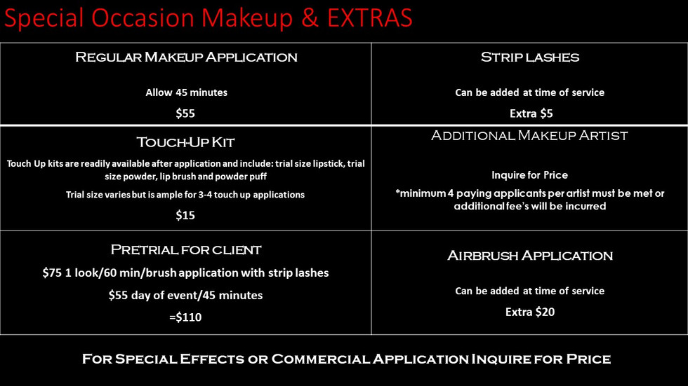 Special Occasion Makeup and Extras.
