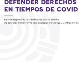 Defender derechos en tiempos de COVID: Balance regional de las condiciones para la defensa de ddhh