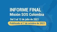 Informe final de la Misión SOS Colombia