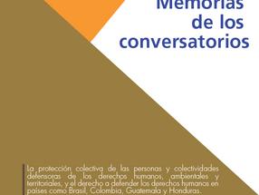 Defender derechos humanos en Brasil, Colombia, Guatemala y Honduras - Memoria de 4 conversatorios