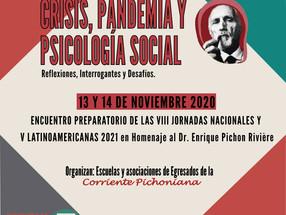 """Mesas del encuentro """"Crisis, pandemia y psicología social"""" en Homenaje al Dr. Enrique Pichon Rivière"""