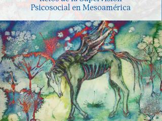 COMO MONTAR UN CABALLO MUERTO. Retos de la Supervisión Psicosocial en Mesoamérica