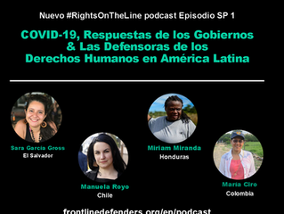 COVID-19, Respuestas de los Gobiernos & Las Defensoras de Derechos Humanos en América Latina