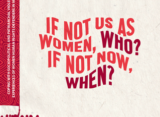 """Aluna's research: """"""""If not us as women, who? If not now, when?"""""""