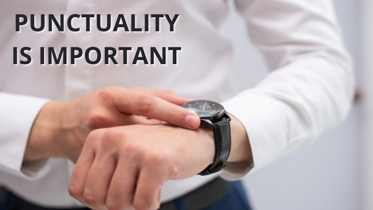 Punctuality is important