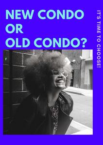 new condo or old condo