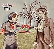 Dr. Dog x Fate