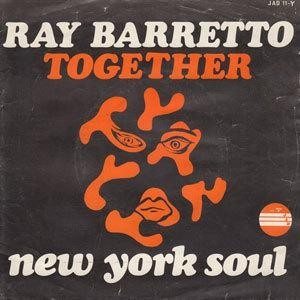 Ray Barretto x Together