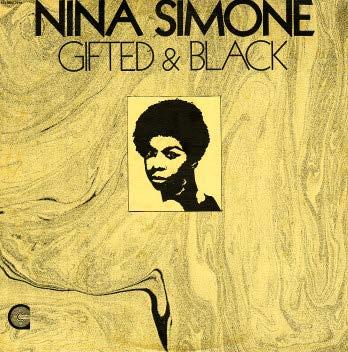 Nina Simone x Gifted and Black
