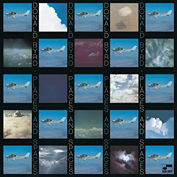 Donald Byrd x Places and Spaces