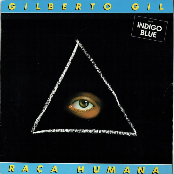 Gilberto Gil x Raça Humana