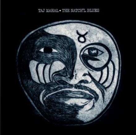 Taj Mahal x The Natch'l Blues