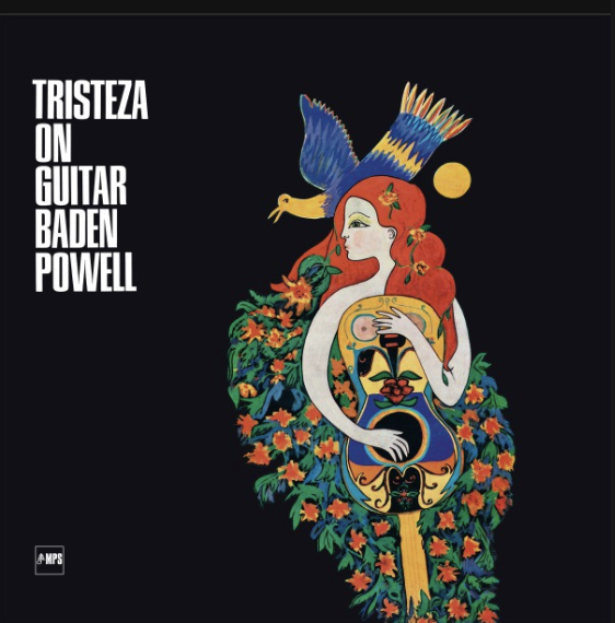 Baden Powell x Tristeza on Guitar