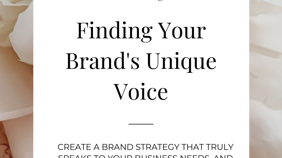 Finding Your Brand's Unique Voice & Personality