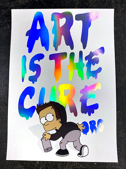 ART IS THE CURE RAINBOW FOIL PRINT 42 x 29.7 CM