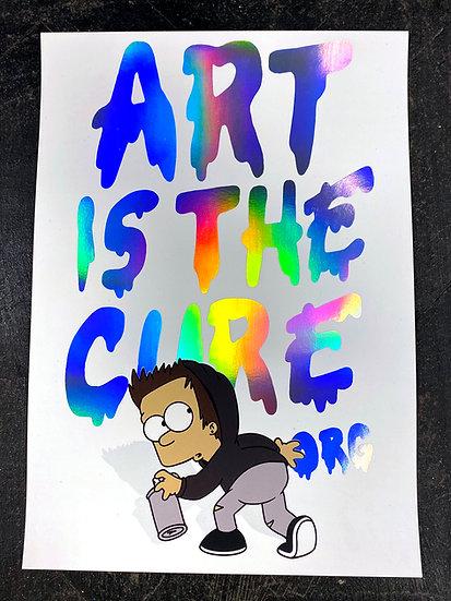 42 x 29.7 cm Art Is The Cure Holo Foil