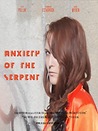 Anxiety of the Serpent