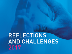 Reflections and challenges 2017