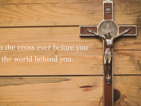 Keep the Cross Ever Before You