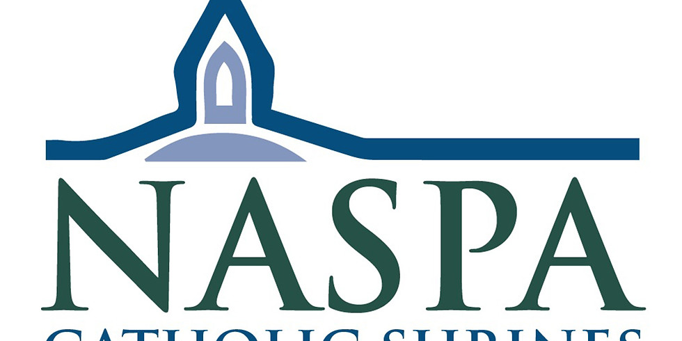 To Serve the New Evangelization: 2020 Annual NASPA Convention