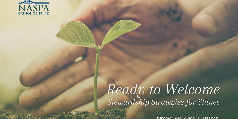 Ready to Welcome: Stewardship Strategies for Shrines