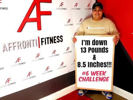 13 pounds down #Affronti Fitness 6 Week Challenge