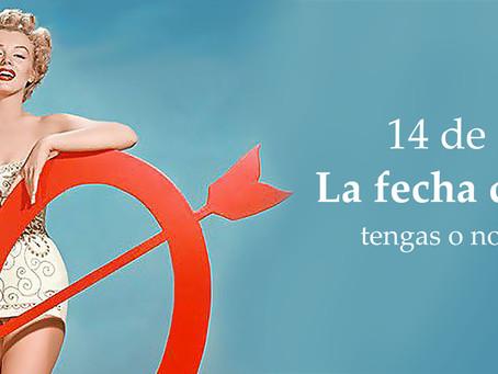 14 de Febrero La fecha del infierno tengas o no tengas pareja.