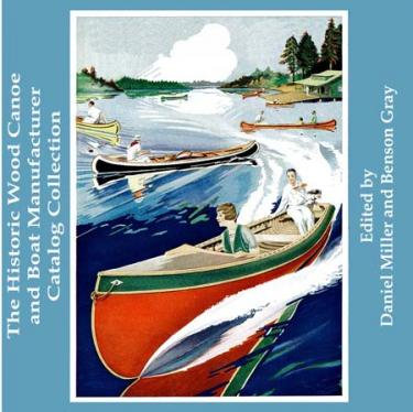 The Historic Wood Canoe and Boat Company Catalog Collection