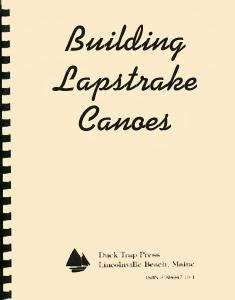 Building Lapstrake Canoes