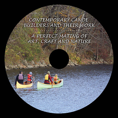 Contemporary Canoe Builders and Their Work - A Perfect Mating of Art, Craft and