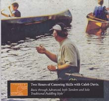 Two Hours of Canoeing Skills with Caleb Davis (DVD)